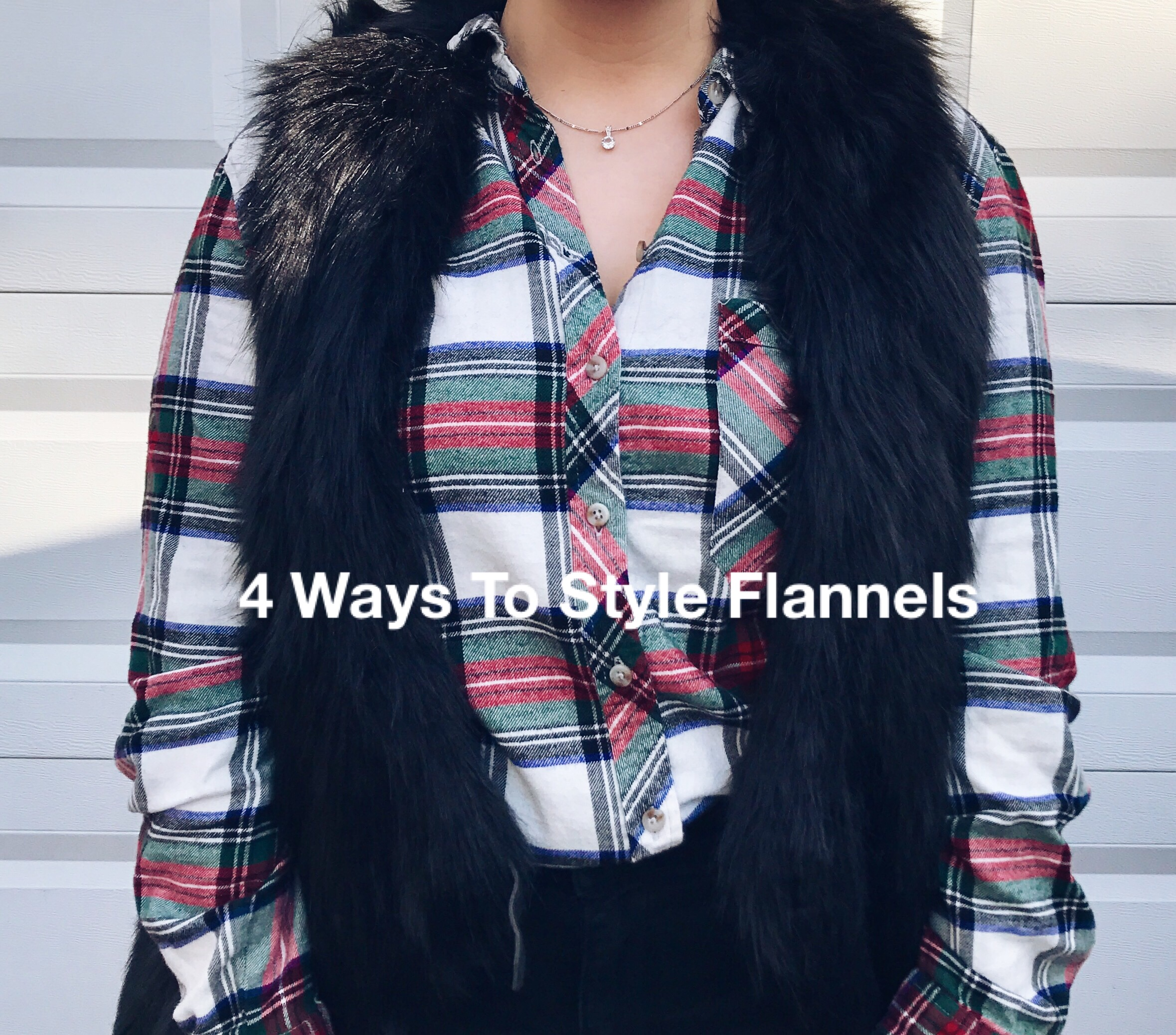 4 Ways To Style Flannels