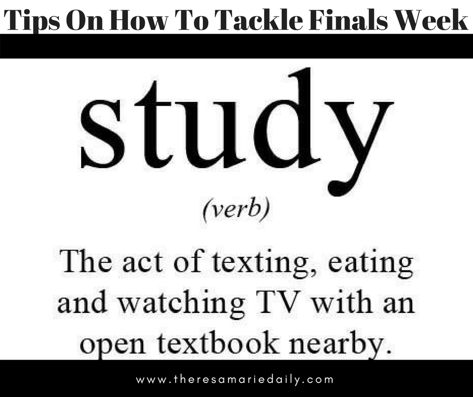 Tips On How To Tackle Finals Week