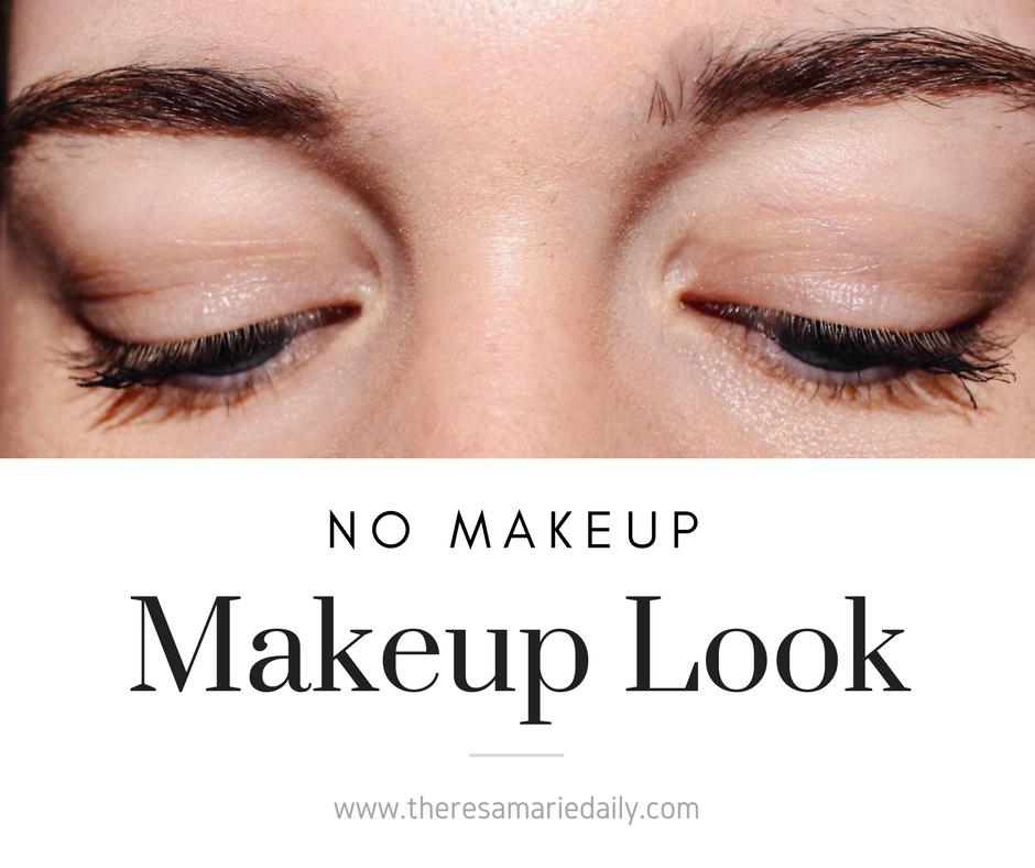 No Makeup – Makeup Look