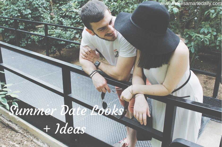 Summer Date Looks + Idea