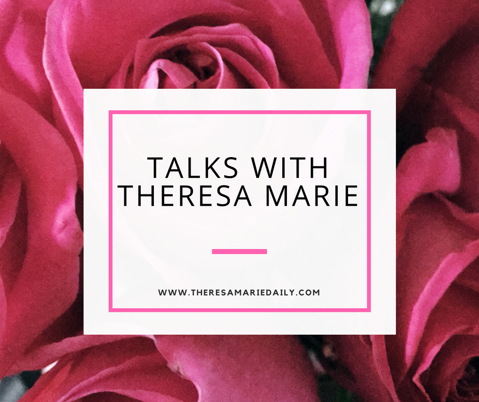 Talks With Theresa Marie: Importance of Balance